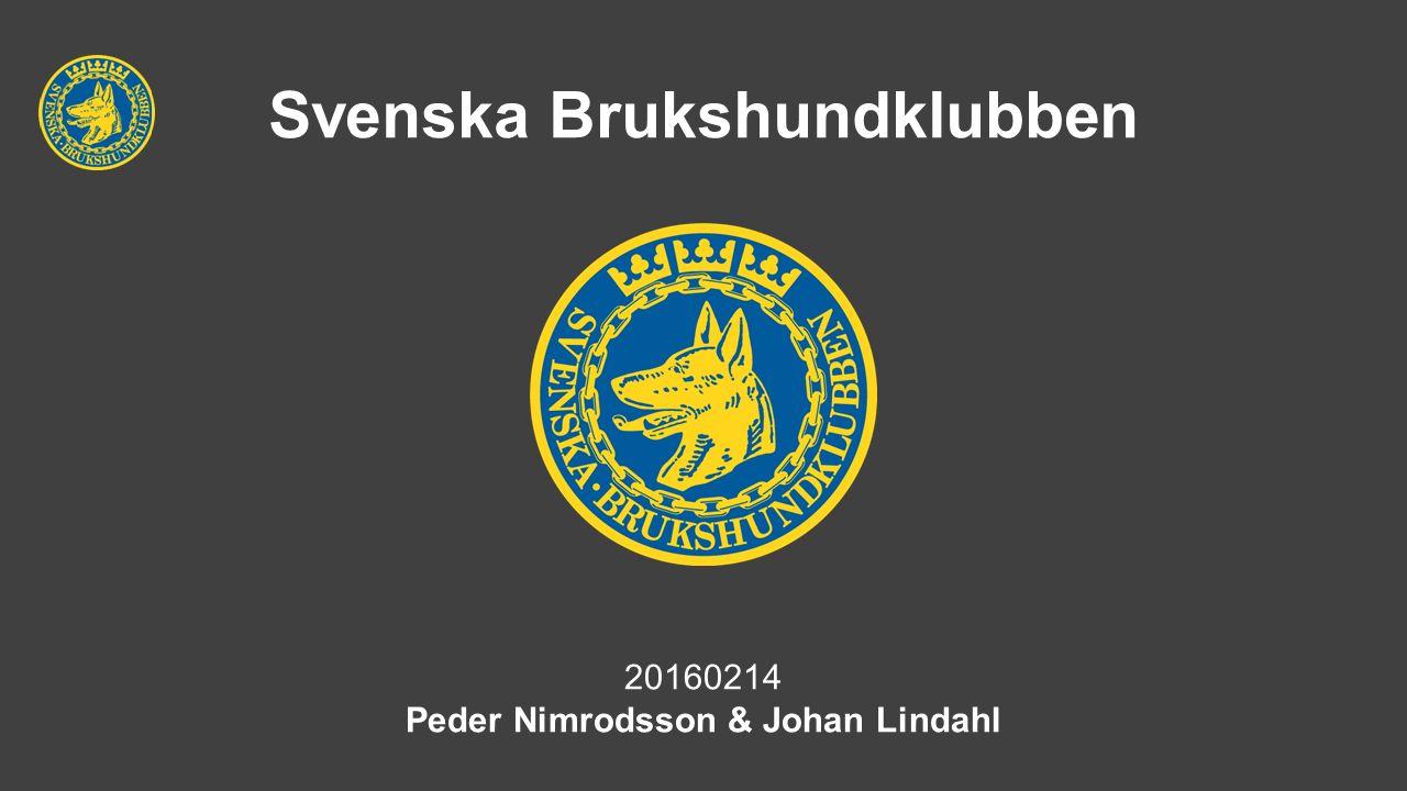 Svenska Brukshundklubben 20160214 Peder Nimrodsson & Johan Lindahl