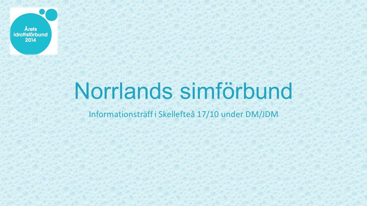 Norrlands simförbund Informationsträff i Skellefteå 17/10 under DM/JDM
