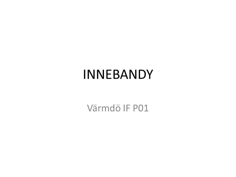 INNEBANDY Värmdö IF P01
