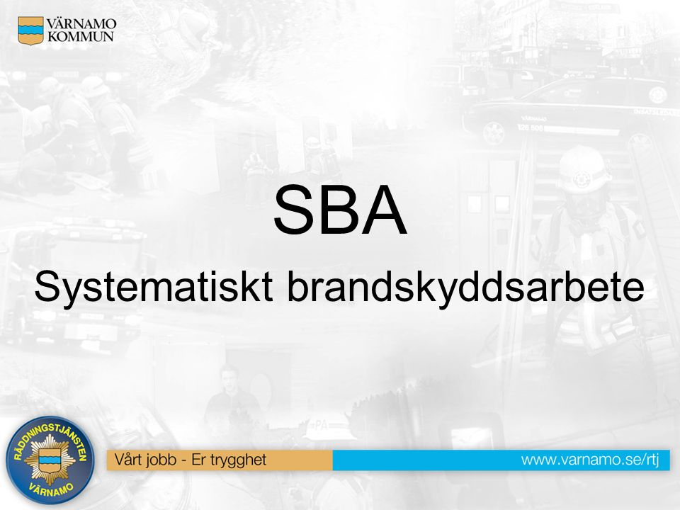 SBA Systematiskt brandskyddsarbete