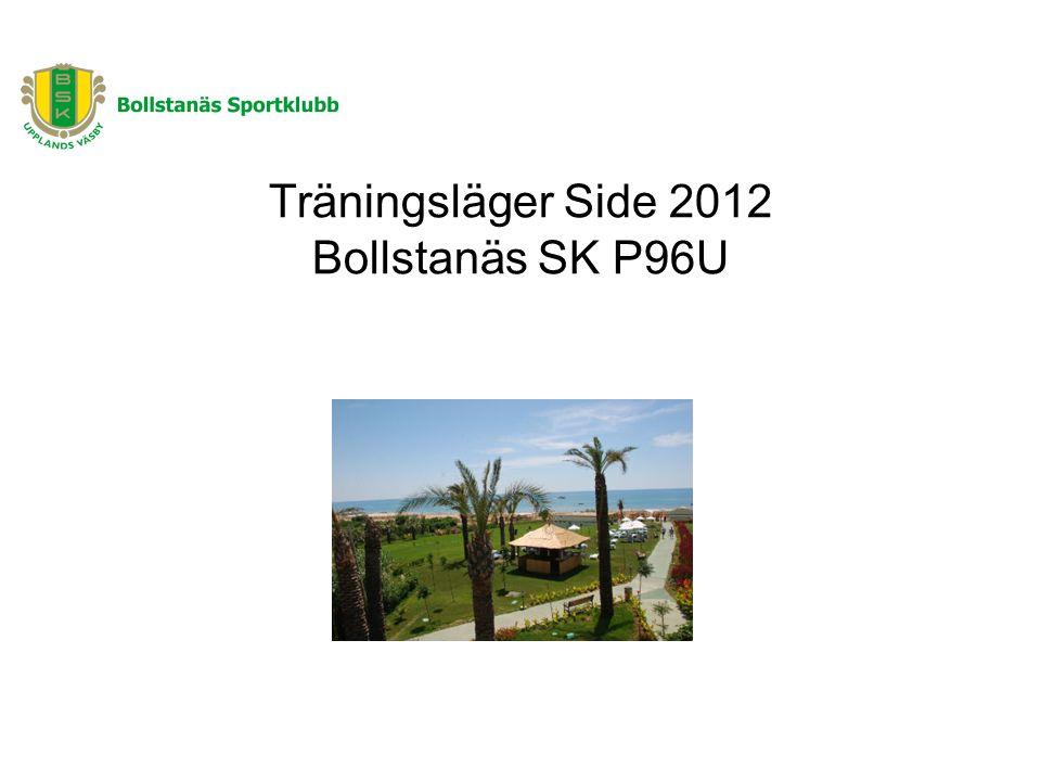 Träningsläger Side 2012 Bollstanäs SK P96U