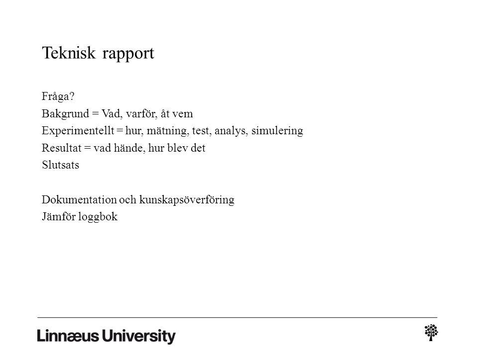Teknisk rapport Fråga.