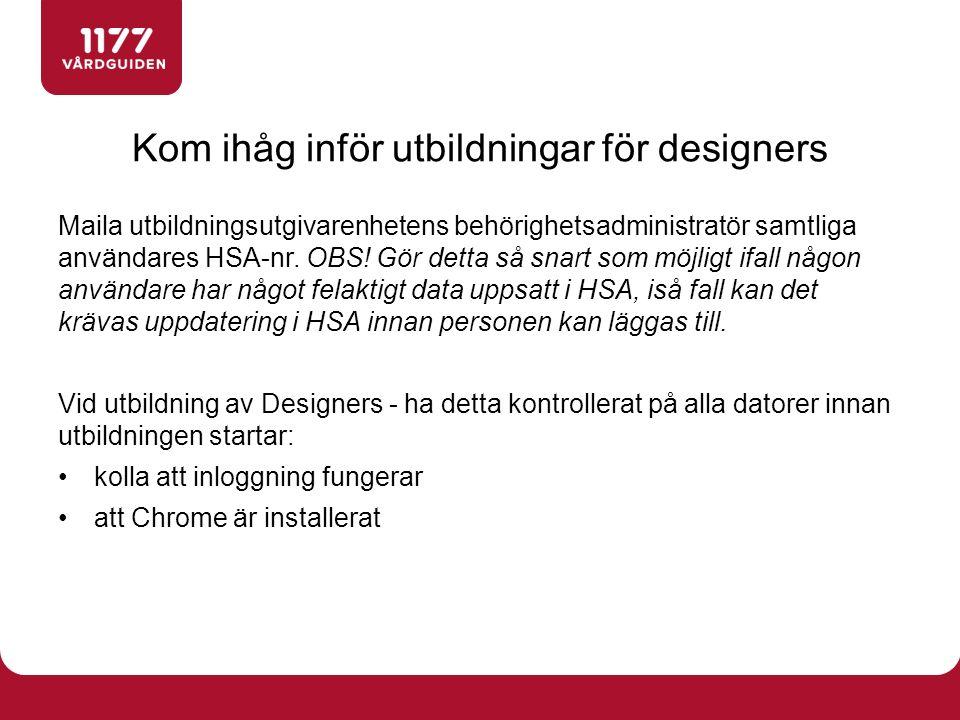 Maila utbildningsutgivarenhetens behörighetsadministratör samtliga användares HSA-nr.