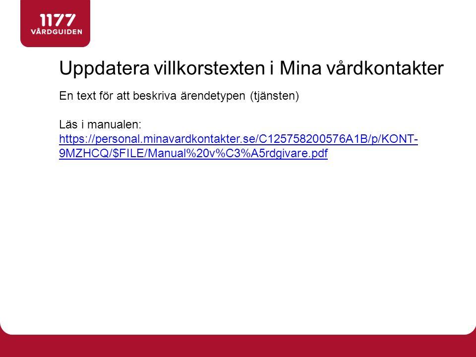 https://www.1177.se/Stockholm/Te ma/E-tjanster/Om-1177- Vardguidens-e-tjanster/support/ Support invånare