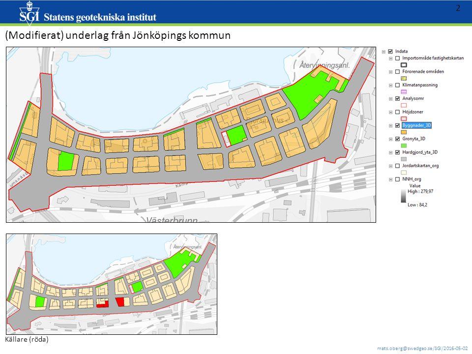 mats.oberg@swedgeo.se/SGI/2016-05-02 2 (Modifierat) underlag från Jönköpings kommun Källare (röda)