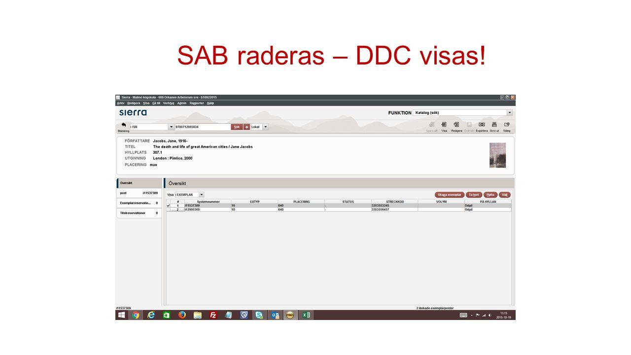 SAB raderas – DDC visas!