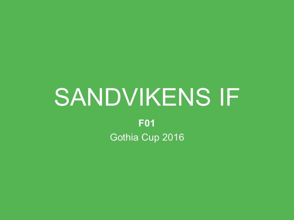 SANDVIKENS IF F01 Gothia Cup 2016