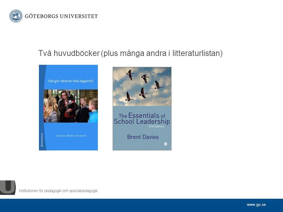 www.gu.se Två huvudböcker (plus många andra i litteraturlistan)