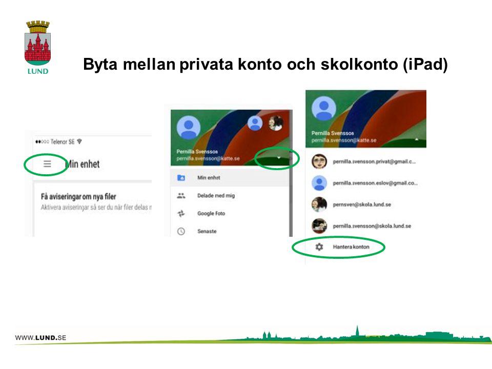 Byta mellan privata konto och skolkonto (iPad)