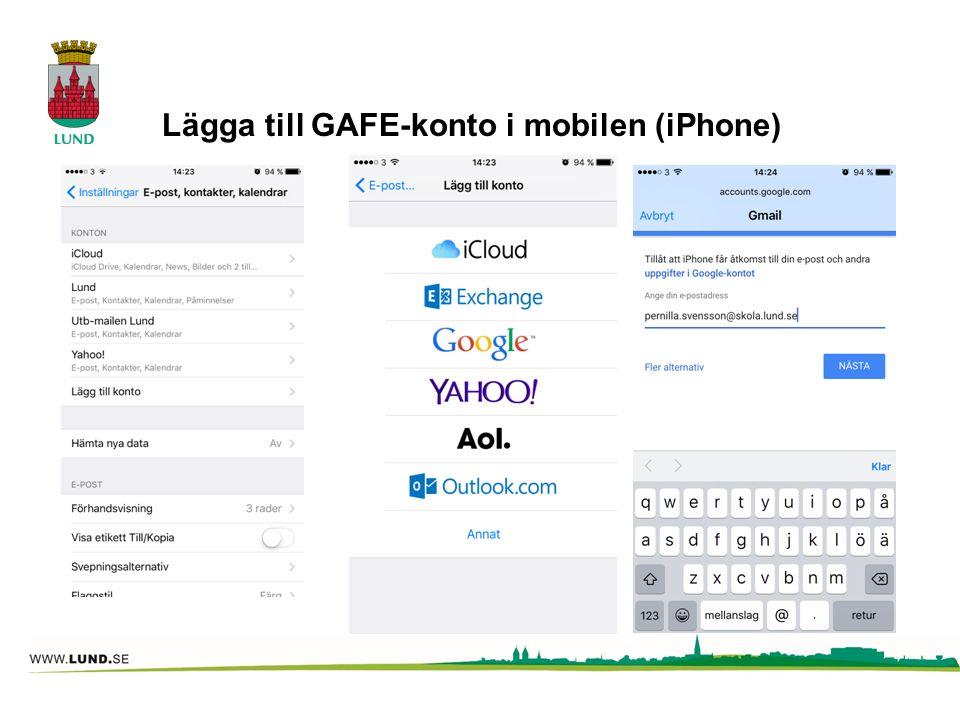 Lägga till GAFE-konto i mobilen (iPhone)