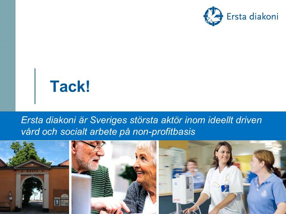 Tack! 10 Ersta diakoni är Sveriges största aktör inom ideellt driven vård och socialt arbete på non-profitbasis