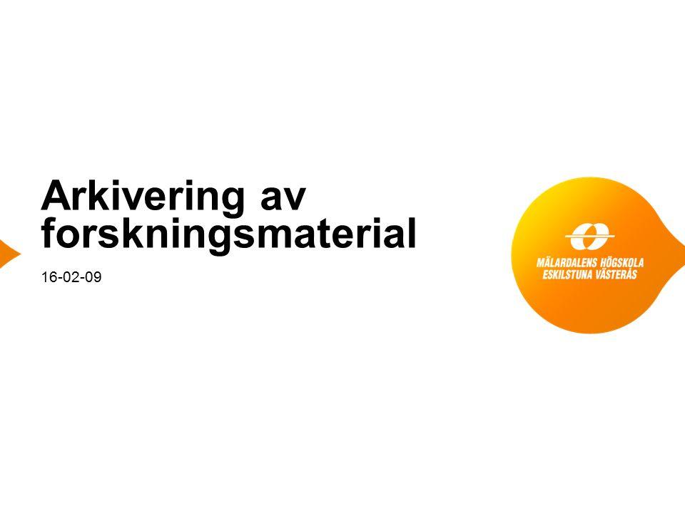 Arkivering av forskningsmaterial 16-02-09