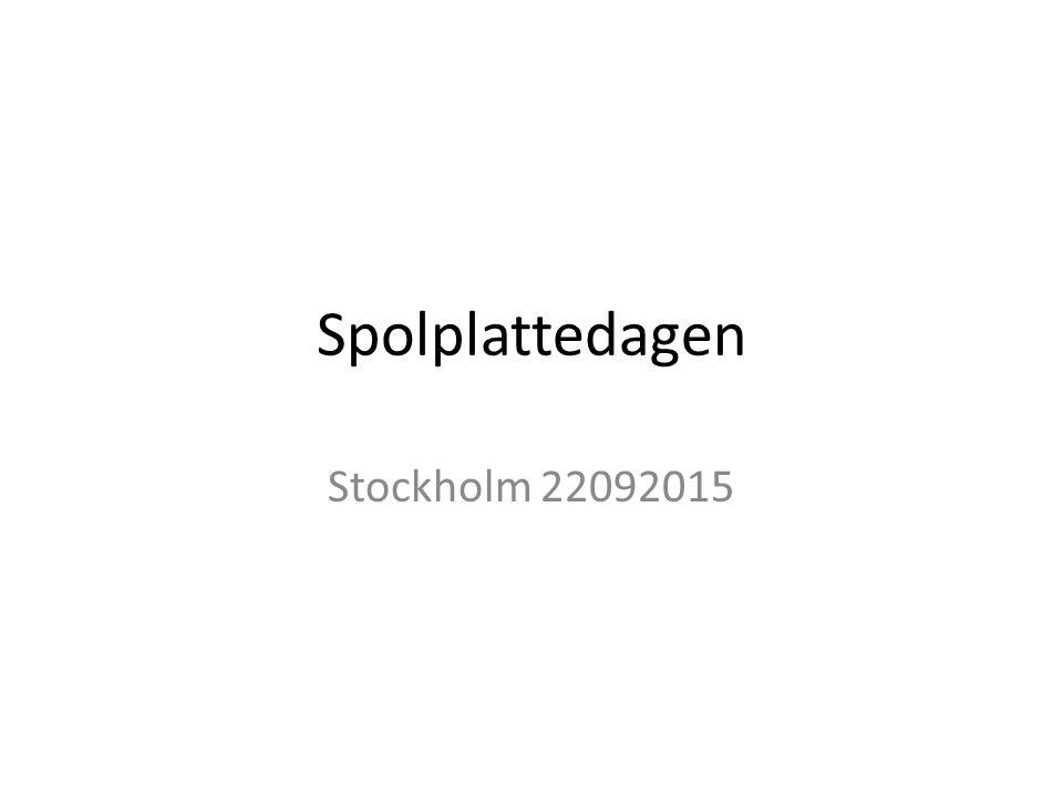 Spolplattedagen Stockholm 22092015