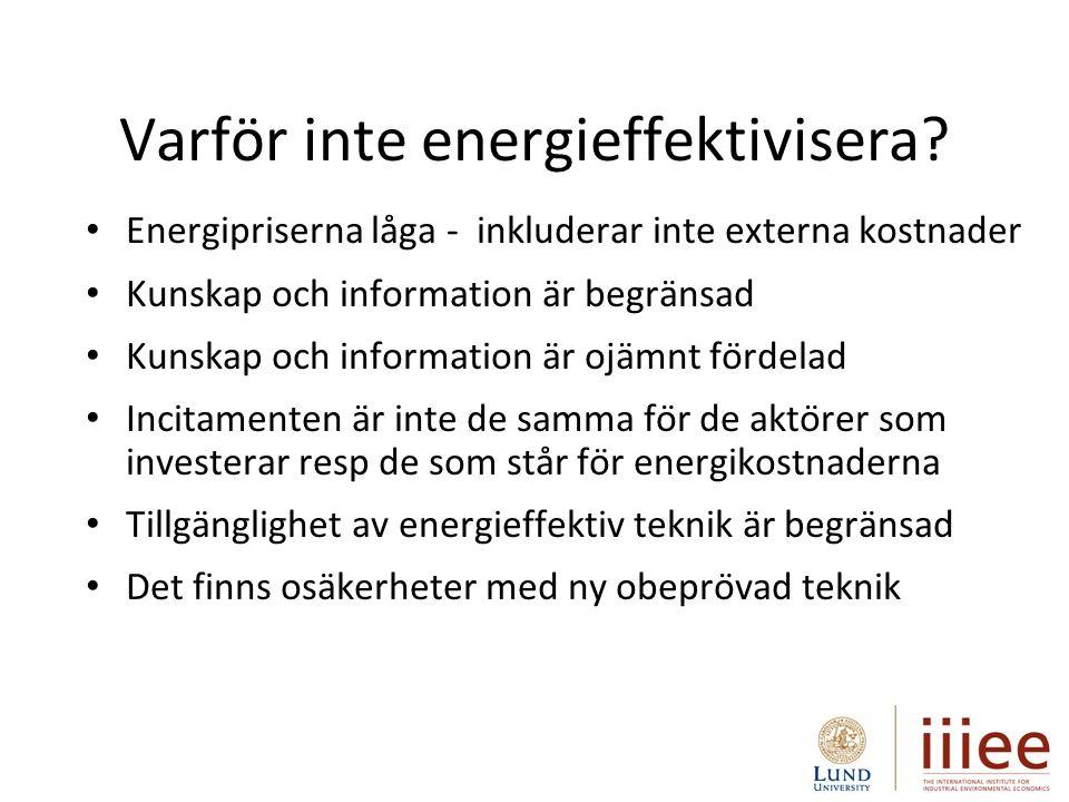 5 Energieffektivisering involverar många aktörer och är komplext
