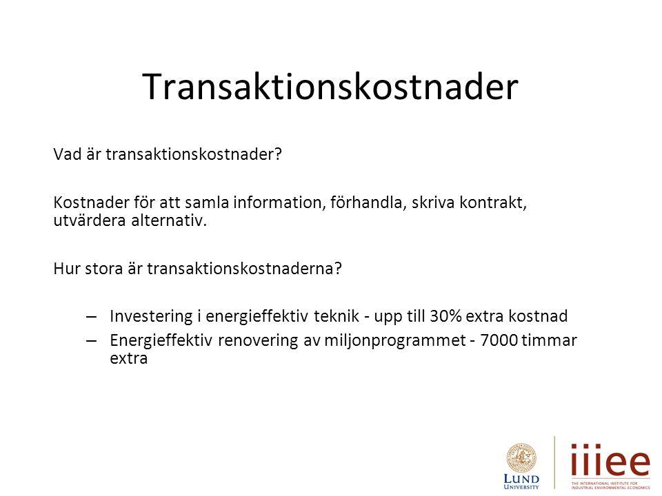 Transaktionskostnader Vad är transaktionskostnader.