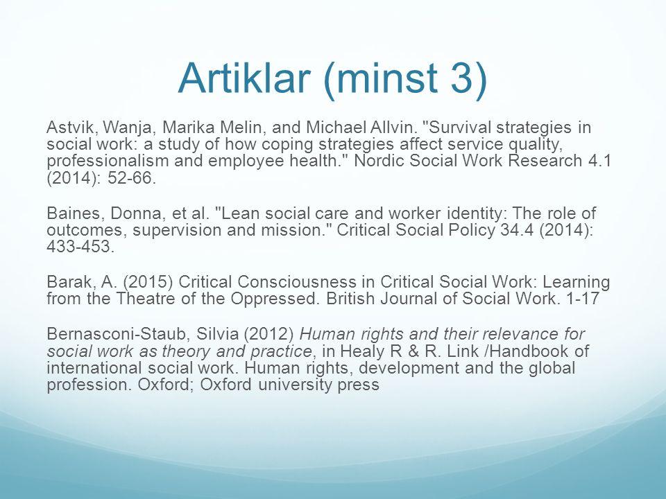 Artiklar (minst 3) Astvik, Wanja, Marika Melin, and Michael Allvin.