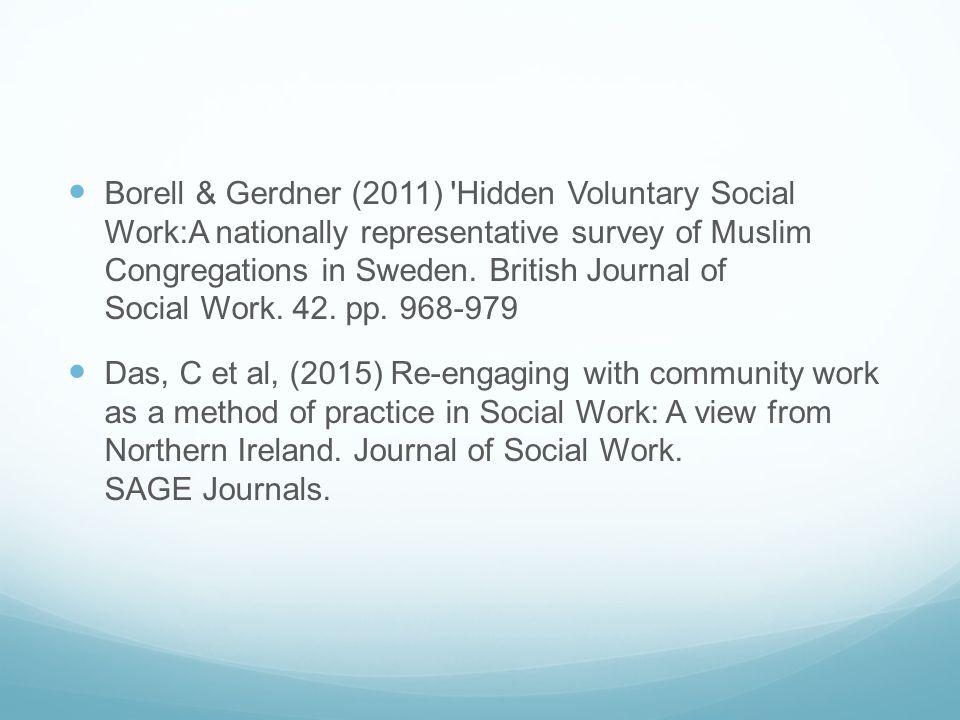 Borell & Gerdner (2011) 'Hidden Voluntary Social Work:A nationally representative survey of Muslim Congregations in Sweden. British Journal of Social