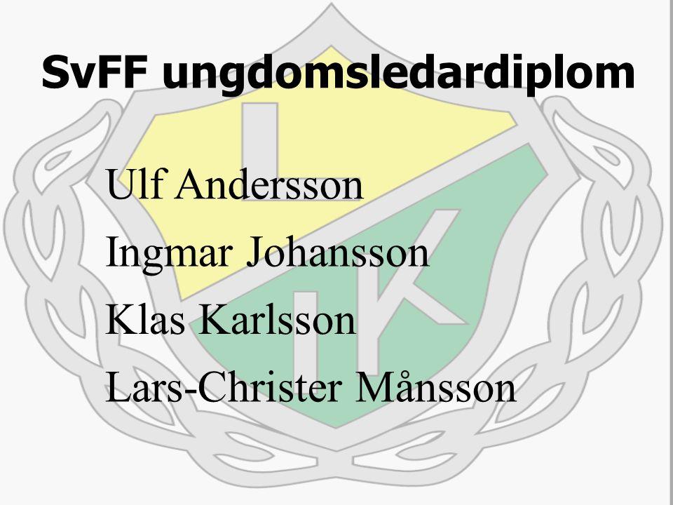 SvFF ungdomsledardiplom Ulf Andersson Ingmar Johansson Klas Karlsson Lars-Christer Månsson