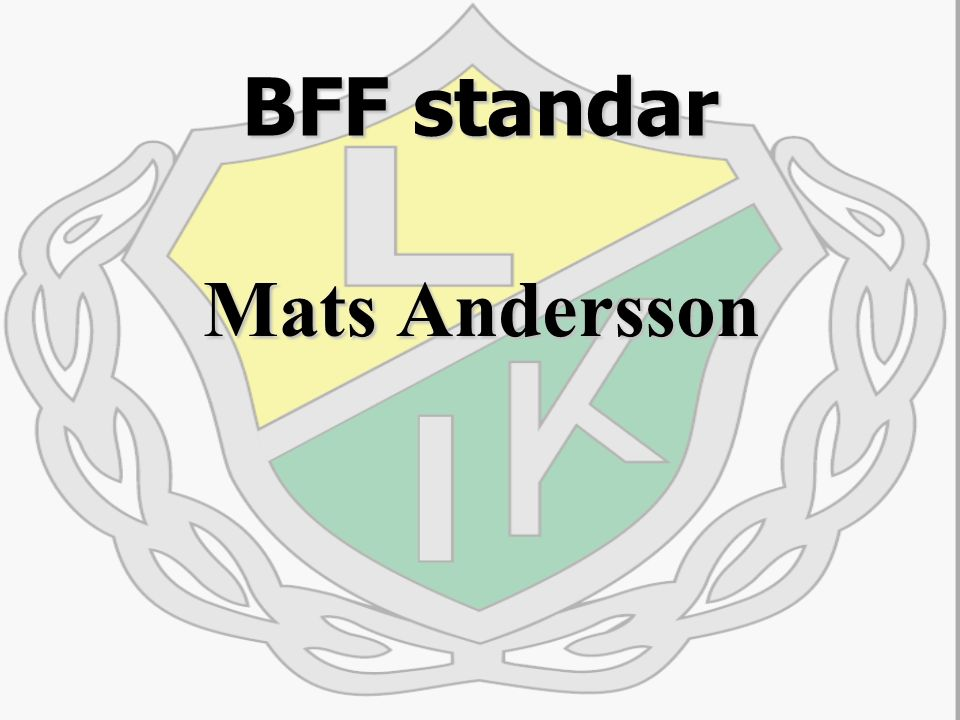 BFF standar Mats Andersson