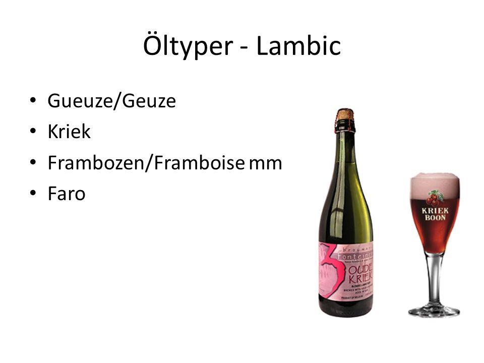 Öltyper - Lambic Gueuze/Geuze Kriek Frambozen/Framboise mm Faro