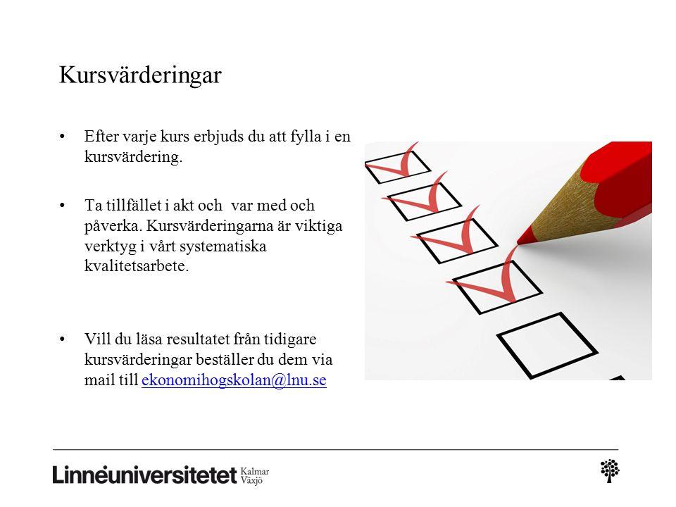 Kursvärderingar Efter varje kurs erbjuds du att fylla i en kursvärdering.