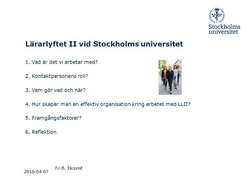Lärarlyftet II vid Stockholms universitet 1. Vad är det vi arbetar med.