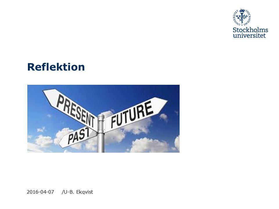 Reflektion 2016-04-07 /U-B. Ekqvist