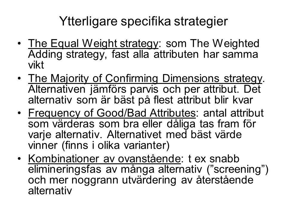 3.Utvärdering av handlingsmöjligheterna (om de är önskvärda).