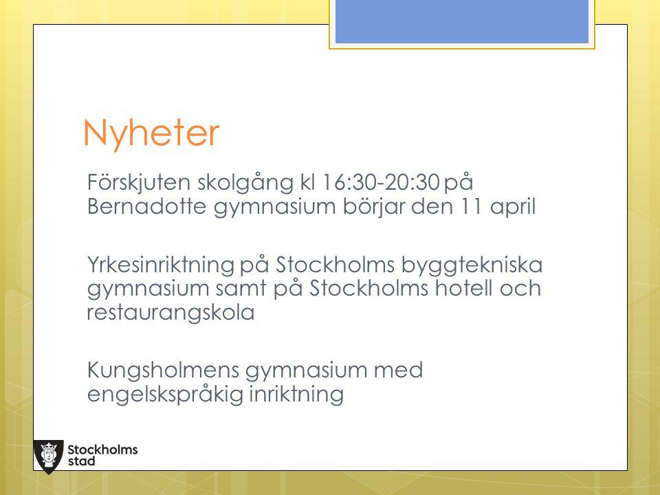 Nyheter Förskjuten skolgång kl 16:30-20:30 på Bernadotte gymnasium börjar den 11 april Yrkesinriktning på Stockholms byggtekniska gymnasium samt på St