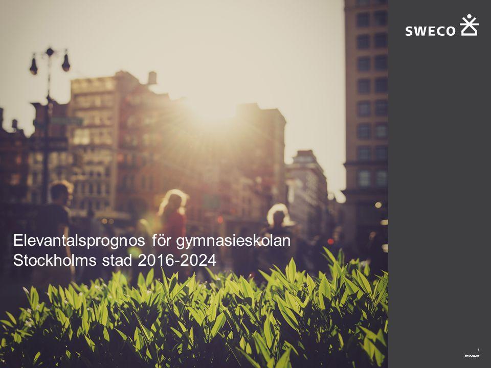 2016-04-07 1 Elevantalsprognos för gymnasieskolan Stockholms stad 2016-2024