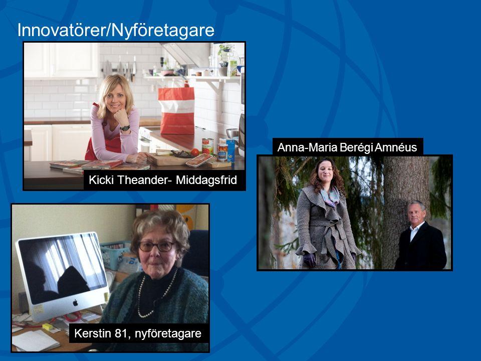 Kerstin 81, nyföretagare Kicki Theander- Middagsfrid Anna-Maria Berégi Amnéus Innovatörer/Nyföretagare