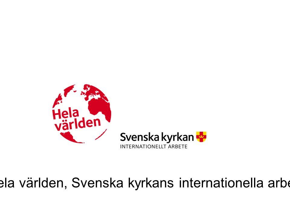 Hela världen, Svenska kyrkans internationella arbete