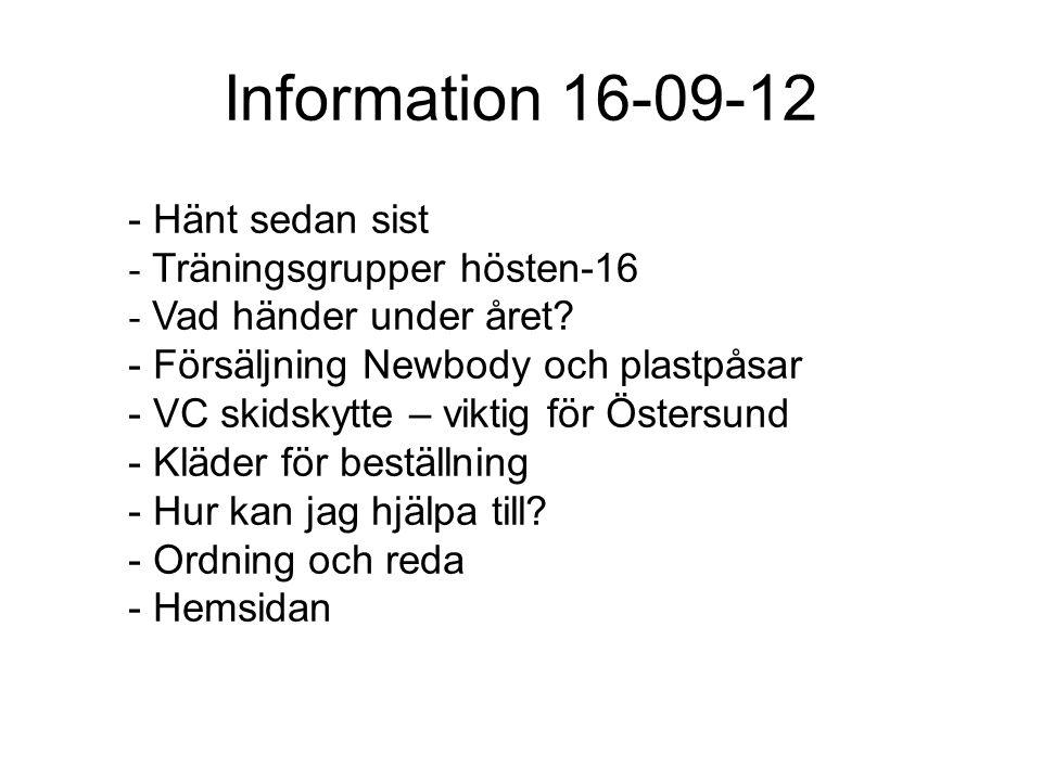 Information 16-09-12 - Hänt sedan sist - Träningsgrupper hösten-16 - Vad händer under året.
