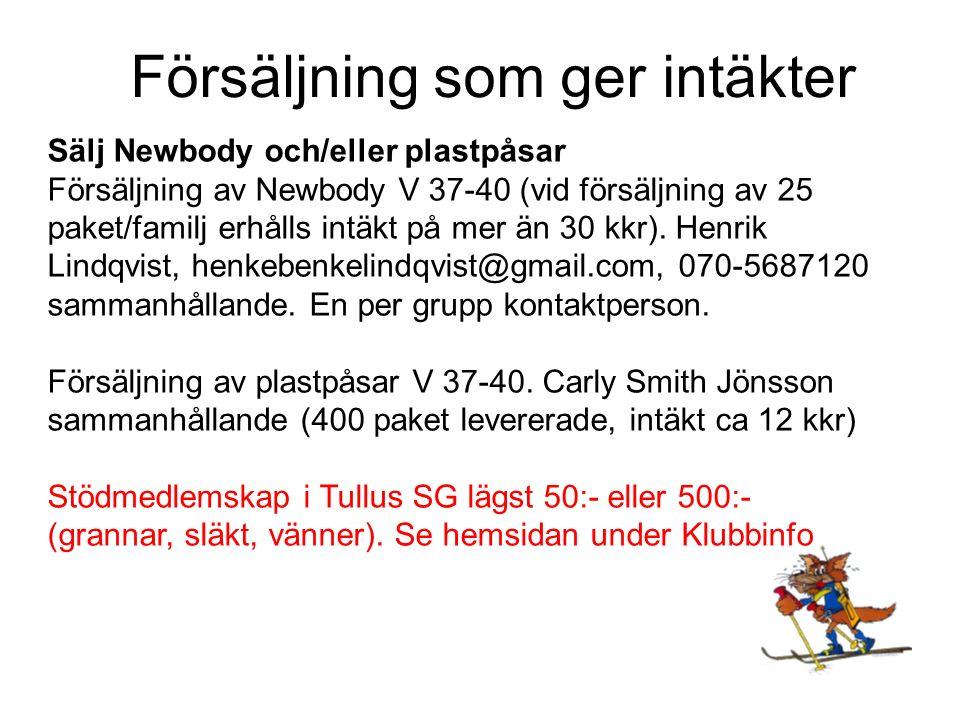 Sälj Newbody och/eller plastpåsar Försäljning av Newbody V 37-40 (vid försäljning av 25 paket/familj erhålls intäkt på mer än 30 kkr).