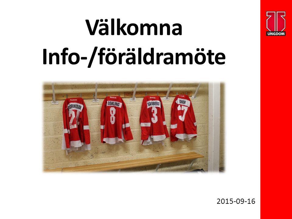 Välkomna Info-/föräldramöte 2015-09-16