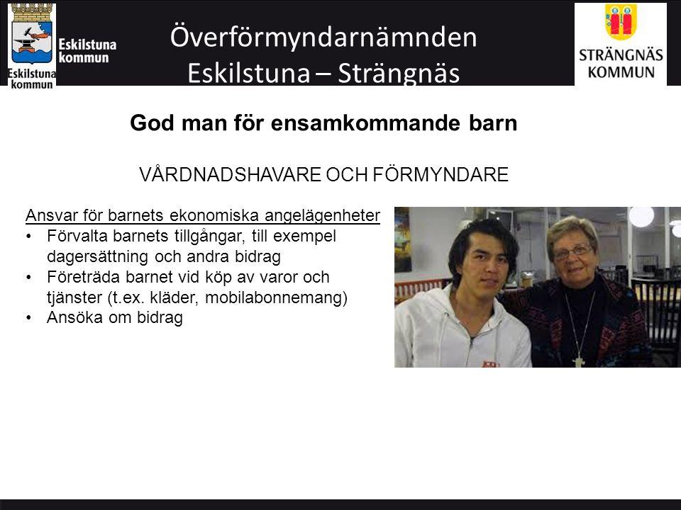 Överförmyndarnämnden Eskilstuna – Strängnäs Vad ingår inte.