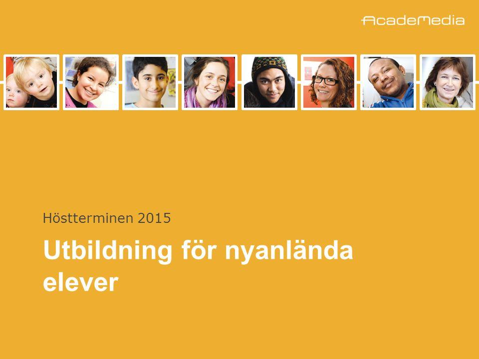 Utbildning för nyanlända elever Höstterminen 2015