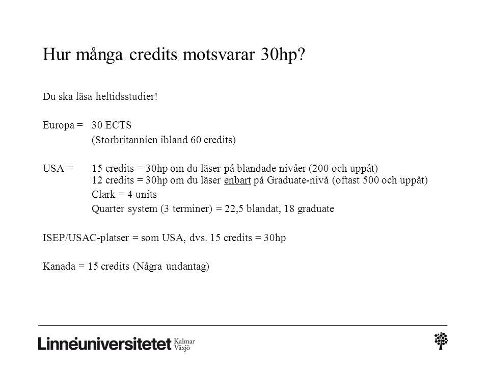 Hur många credits motsvarar 30hp.Du ska läsa heltidsstudier.