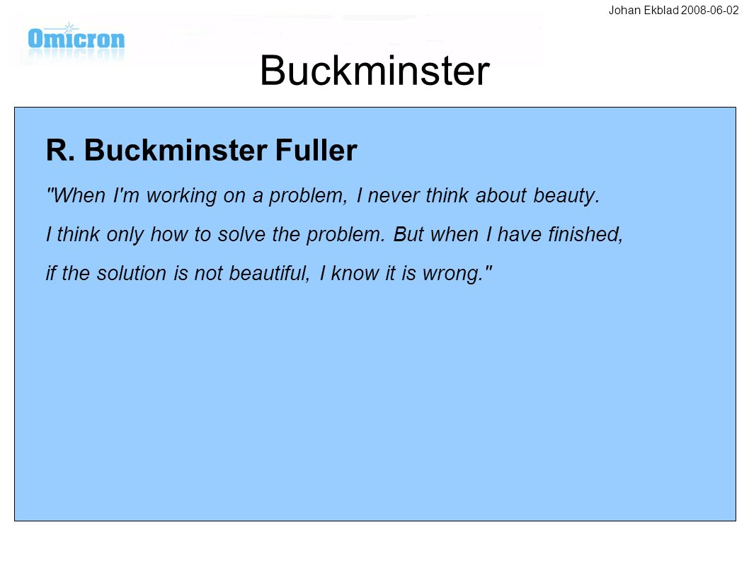 Buckminster R. Buckminster Fuller