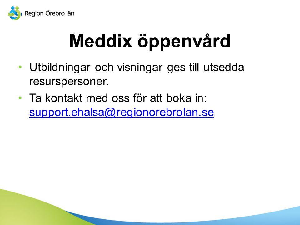 Meddix öppenvård Utbildningar och visningar ges till utsedda resurspersoner.