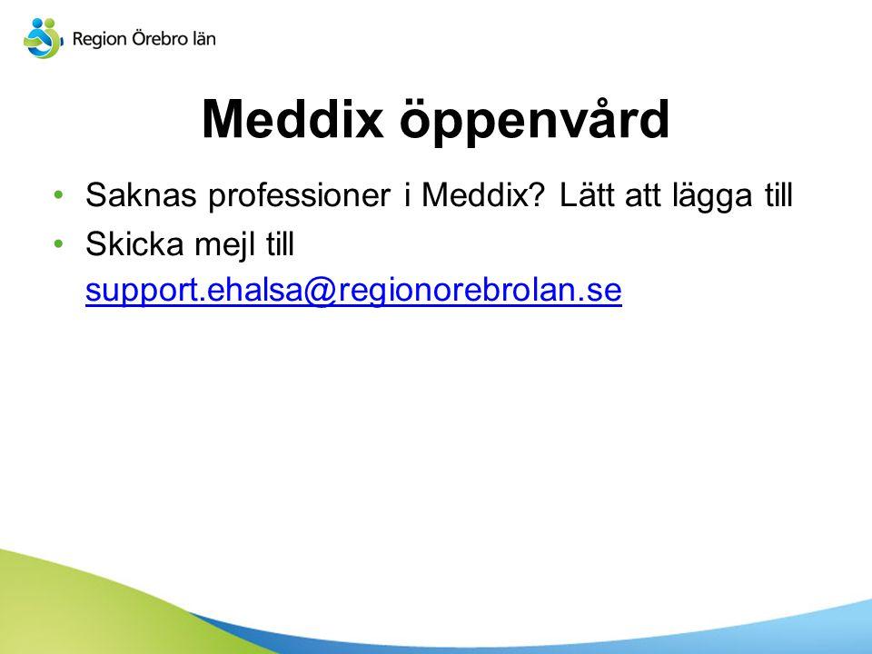 Meddix öppenvård Saknas professioner i Meddix.