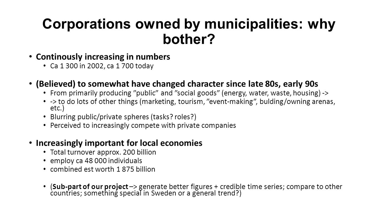 Corporations owned by municipalities: why bother.