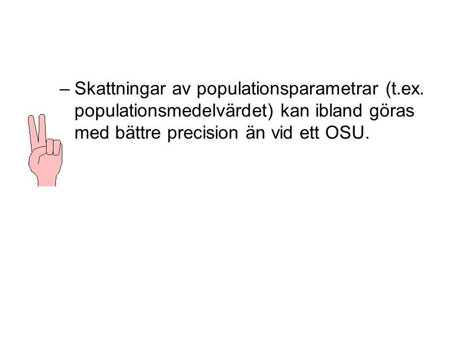 –Skattningar av populationsparametrar (t.ex.