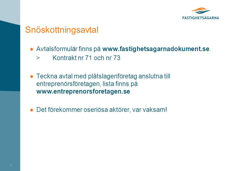 Snöskottningsavtal ●Avtalsformulär finns på www.fastighetsagarnadokument.se.