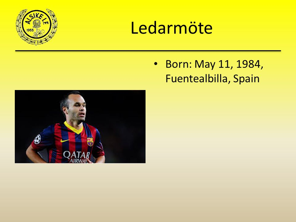 Ledarmöte Born: May 11, 1984, Fuentealbilla, Spain