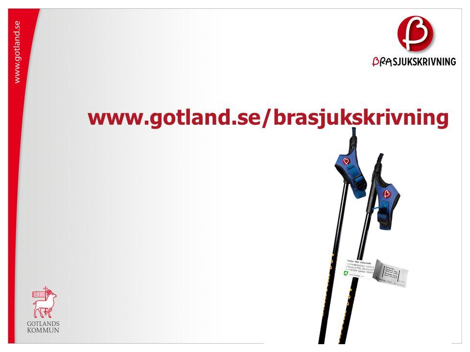 www.gotland.se/brasjukskrivning