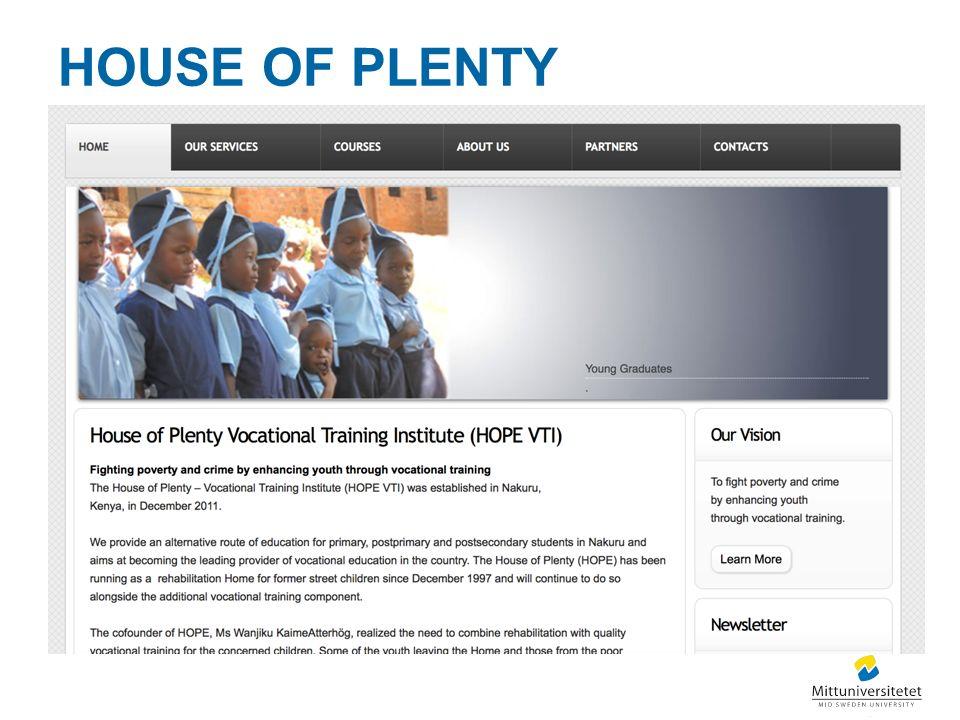 HOUSE OF PLENTY