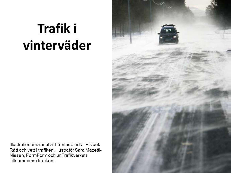 Trafik i vinterväder Illustrationerna är bl.a.