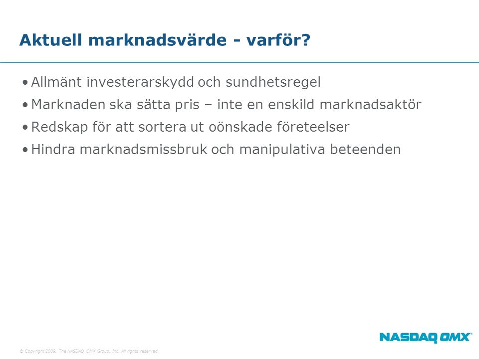© Copyright 2009, The NASDAQ OMX Group, Inc. All rights reserved.