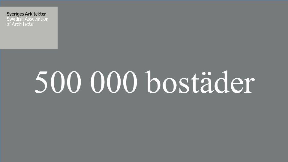 500 000 bostäder